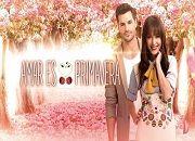 Amar es Primavera capítulo 66, 12/05/2017 novela en HD
