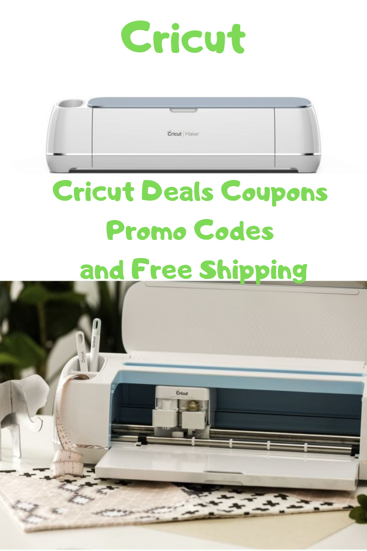 Cricut Sales and Deals Coupon Codes and Free Shipping