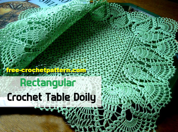 Rectangular Table Doily Crochet Pattern Free Crochet Patterns