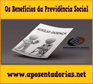 Previdência Social - Procedimentos e Regras do Auxílio-Doença.