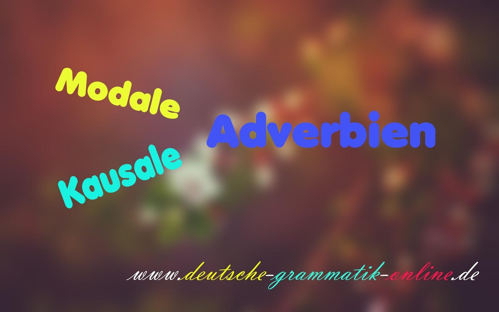 Modale Und Kausale Adverbien Deutsche Grammatik Online