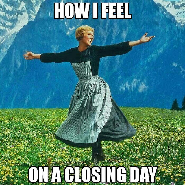 Funny Real Estate Memes - On a Closing Day