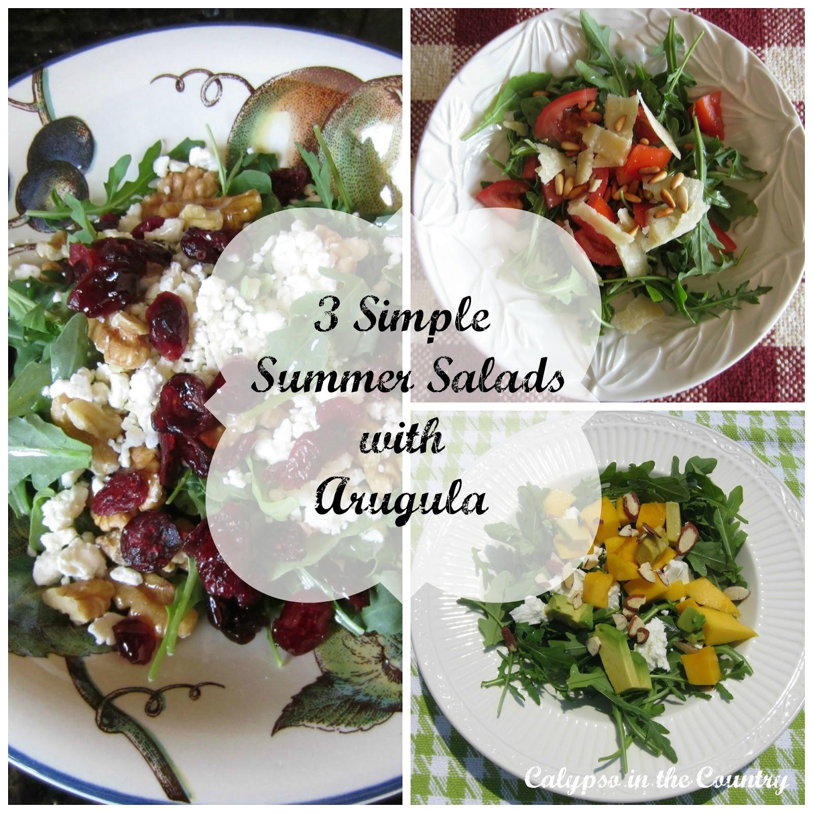 Simple Summer Salads - 3 Ways to do arugula