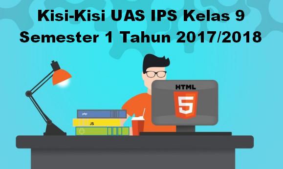 Kisi-Kisi UAS IPS Kelas 9 Semester 1 Tahun 2017/2018