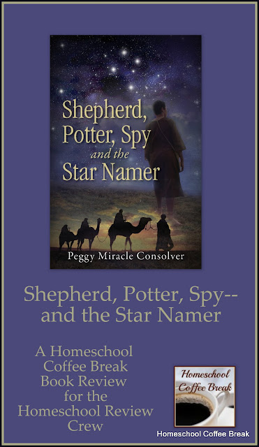 Shepherd, Potter, Spy--and the Star Namer - A Homeschool Coffee Break book review for the Homeschool Review Crew - A wonderful book about Israel's conquest of Canaan and the survival of the Gibeonites.  #books #hsreviews #Bible #history