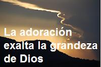El poder de la adoración a Dios