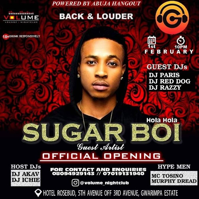 Abuja: Sugar Boi to perform at Volume Lounge and Club grand opening