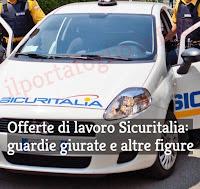 offerte di lavoro sicuritalia per guardie giurate