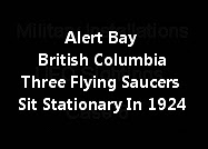 Alert Bay British Columbia Three Flying Saucers Sit Stationary In 1924