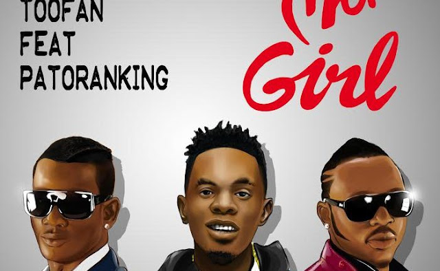 Music: Toofan – Ma Girl Ft. Patoranking