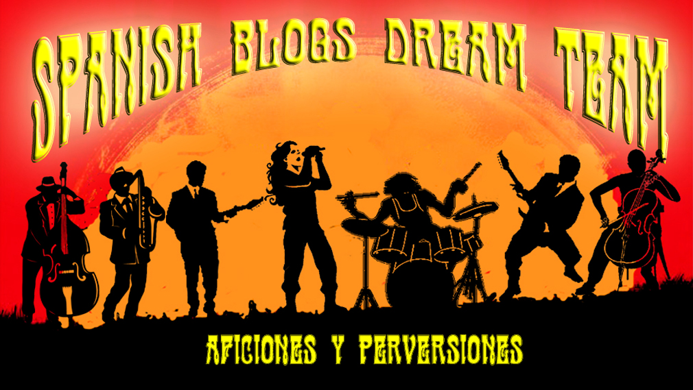 SPANISH BLOGS DREAM TEAM
