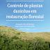 [DOWNLOAD] Livro: Controle de plantas daninhas em restauração florestal