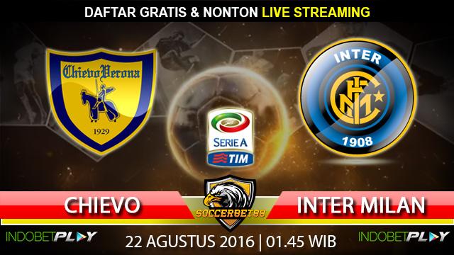Prediksi Chievo vs Inter Milan 22 Agustus 2016 (Liga Italia)