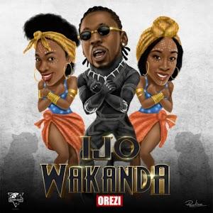 Download Mp3 | Orez - Ijo Wakanda