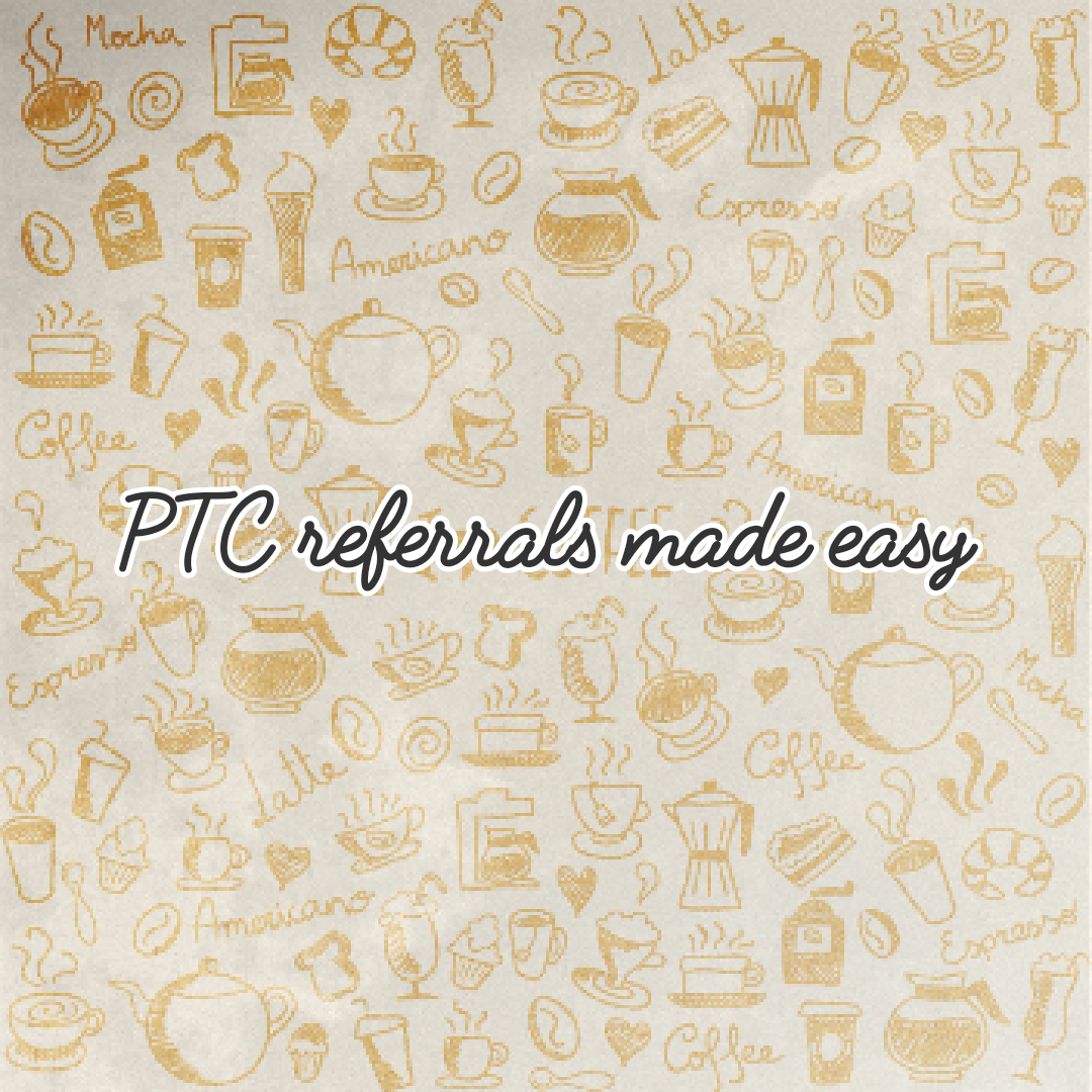 get referrals for ptc