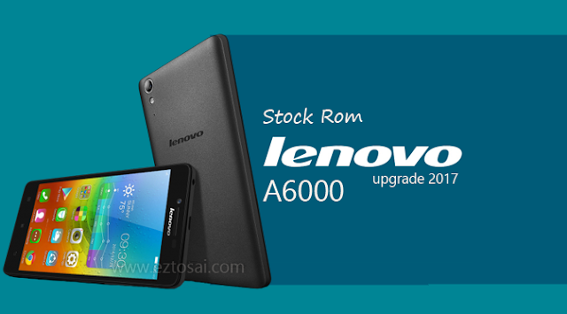 Download Stock Rom Lenovo A6000 Official Android Terbaru