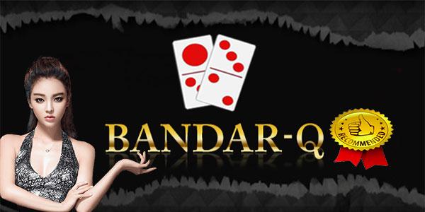 Langkah Bermain Permainan BandarQ Online Terpercaya
