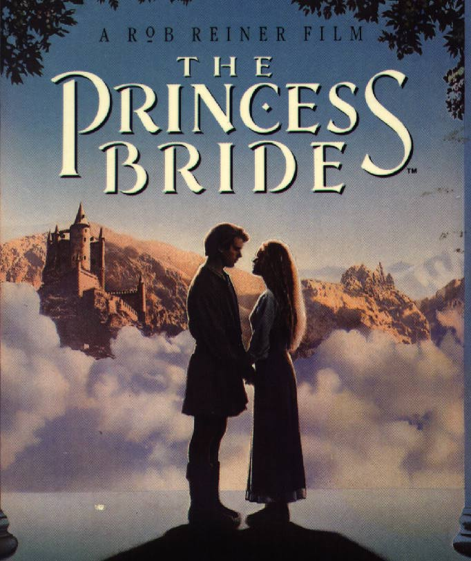 The Princess Bride : S. Morgenstern's Classic Tale of True Love and High Adventure