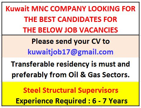 Steel Structural Supervisor Kuwait local recruitment