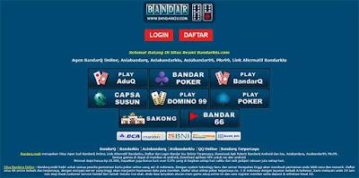 Bandarq - Situs Bandarq Online, Link Alternatif Bandarkiu