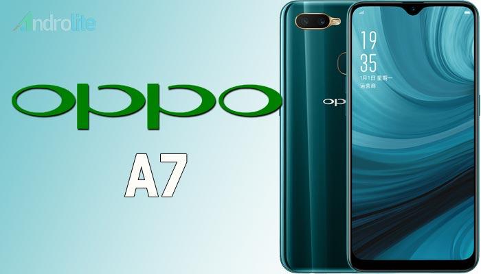 Harga Oppo A7 dan Spesifikasi