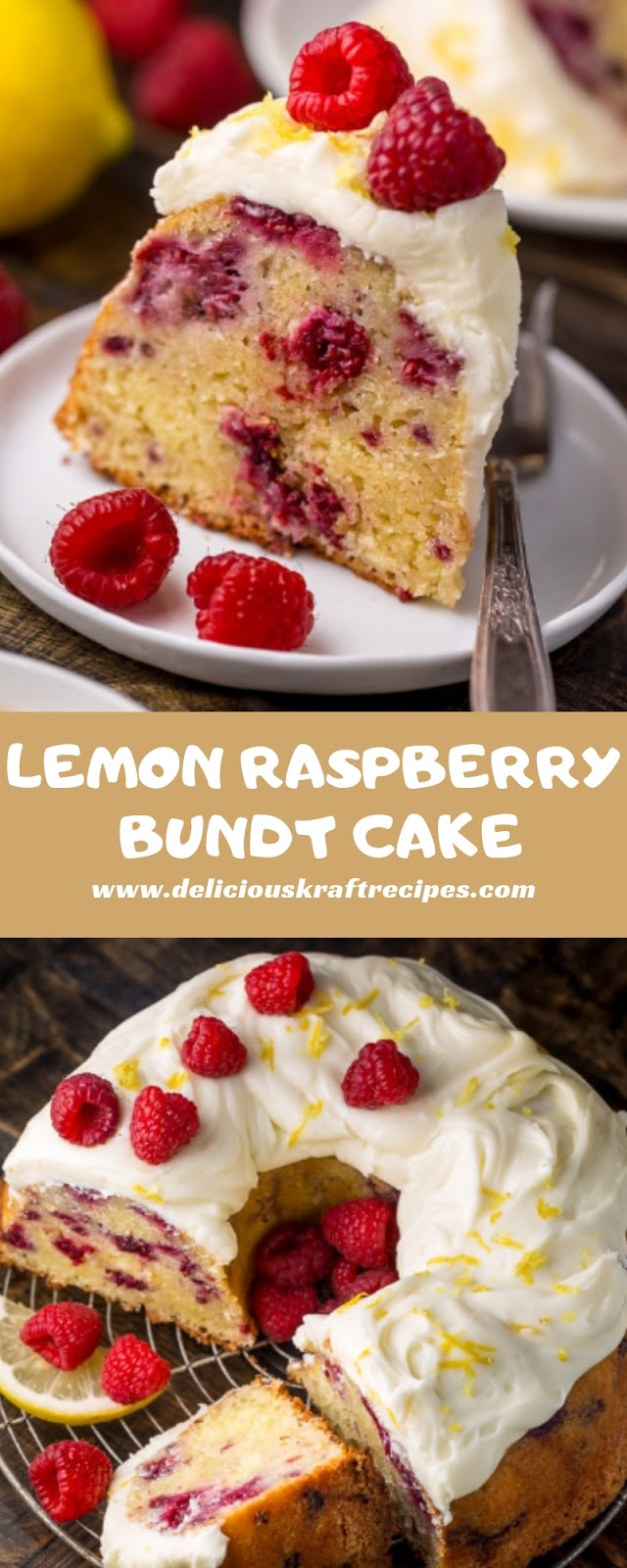 LEMON RASPBERRY BUNDT CAKE