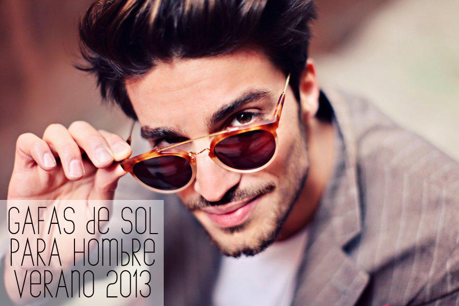 916eb112fde0a Gafas de sol para hombre  tendencias verano 2013 - Las gafas de sol ...