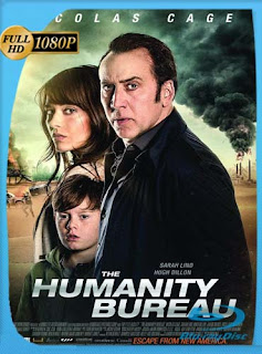 The Humanity Bureau (2017)HD [1080p] Latino [GoogleDrive] SilvestreHD
