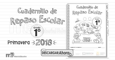 Cuadernillo de Repaso Escolar Primer Grado Primavera 2018