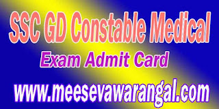 SSC GD Constable Medical Exam Admit Card 2016 Download