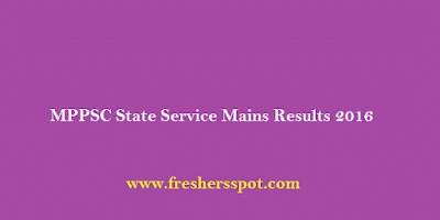 MPPSC State Service Mains Results 2016