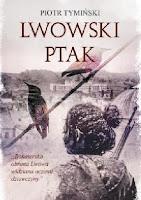 """""""Lwowski ptak"""" – Piotr Tymiński"""