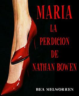 María. La Perdicion De Nathan Bowen PDF