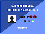 Membuat Nama Facebook Menjadi Satu Kata