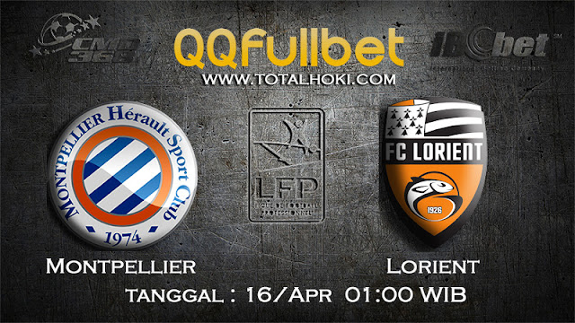 PREDIKSIBOLA - PREDIKSI TARUHAN MONTPELLIER VS LORIENT 16 APRIL 2017 (LIGUE 1)