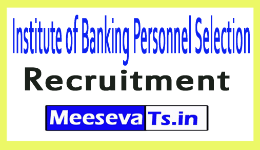 Institute of Banking Personnel Selection IBPS Recruitment