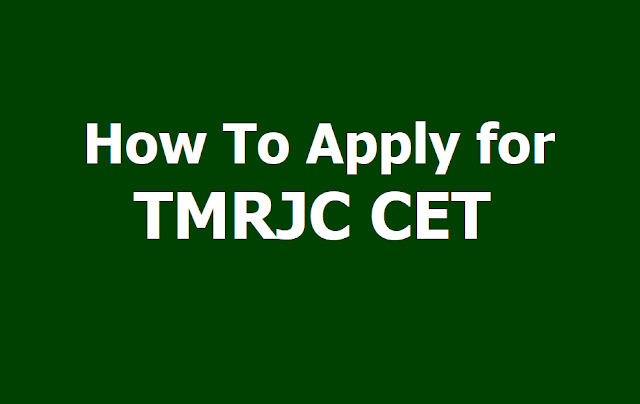 How to Apply for TMRJC CET