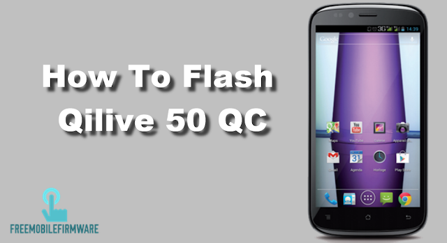 How To Flash Qilive 50 QC Tested Free Firmware