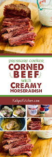 Pressure Cooker Corned Beef with Creamy Horseradish Sauce found on KalynsKitchen.com