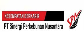 LOKER Asisten Tanaman & Manajer Tanaman PT. SINERGI PERKEBUNAN NUSANTARA SELURUH INDONESIA JANUARI 2019