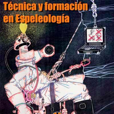 Tecnica y formacion en espeleologia