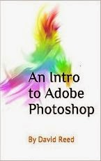 An Intro to Adobe Photoshop: By David Reed