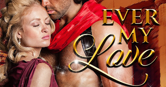 NEW RELEASE! Ever My Love: The Lore of the Lucius Ring