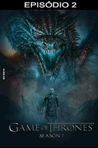Assistir Game of Thrones 7×02 Online Dublado e Legendado