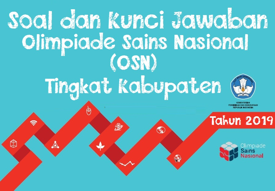 Soal dan Kunci Jawaban OSN SMA Tingkat Kabupaten 2019 (*Lengkap 9 Mapel)