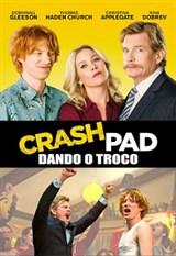 Crash Pad: Dando o Troco 2017 - Dublado