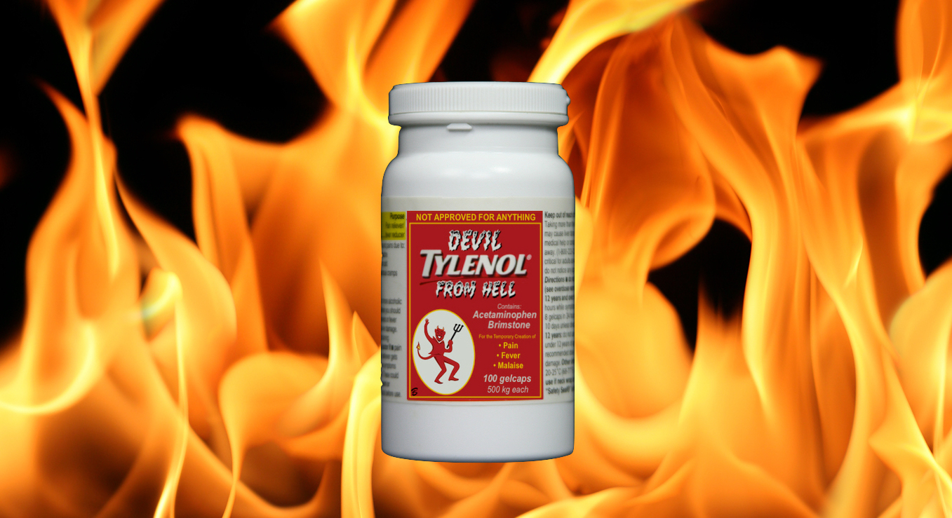 Tylenol bottle with label doctored to read 'Devil Tylenol from Hell' with small image of red Satan holding pitchfork, against flaming background