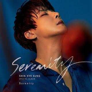Download MP3, MV, Video, [Full Album] SHIN HYE SUNG – Serenity