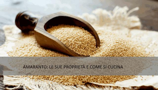 Amaranto: le sue proprietà e come si cucina