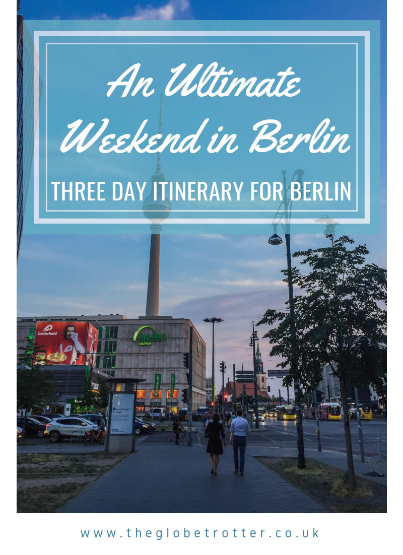 Three Day Itinerary for Berlin